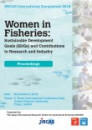 "JIRCAS International Symposium 2018 ""Women in Fisheries: Sustainable Development Goals (SDGs) and Contributions to Research and Industry"""